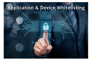 Application & Device Whitelisting